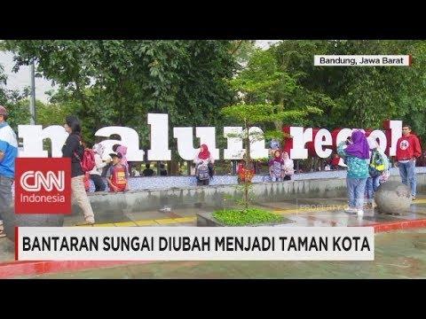 Bantaran Sungai Diubah Menjadi Taman Kota di Bandung