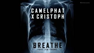 CamelPhat & Cristoph - Breathe feat. Jem Cooke (Original Mix)