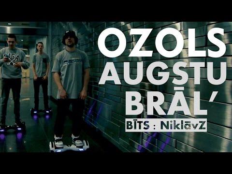 Ozols - AUGSTU BRĀL'