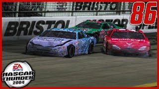 AN ENTIRELY NEW CREW FOR BRISTOL! | NASCAR Thunder 2004 Career Mode S3 Ep. 86