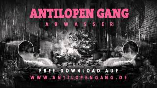 Antilopen Gang - Abwasser - 01 - DIE KYNGZ SIND BACK!!!1