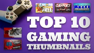 Top 10 Gaming Thumbnail Templates