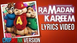 Deen Squad - Ramadan Kareem (Chipmunk Version)