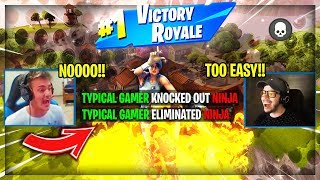 Fortnite - NINJA GETS KILLED BY TYPICAL GAMER !! [High Quality]