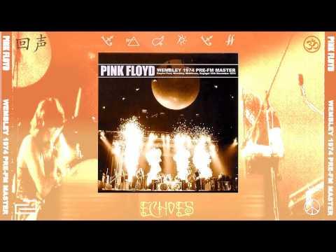 Pink Floyd  Echoes  Wembley 1974 Siréne009  Pre FM