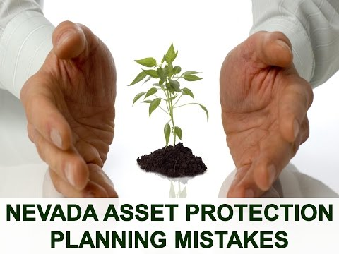 Nevada Asset Protection Planning Mistakes