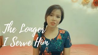 THE LONGER I SERVE HIM (Female Cover) - Apple Crisol
