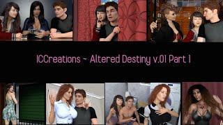 Altered Destiny v0.01c Part 1 - ICCreations
