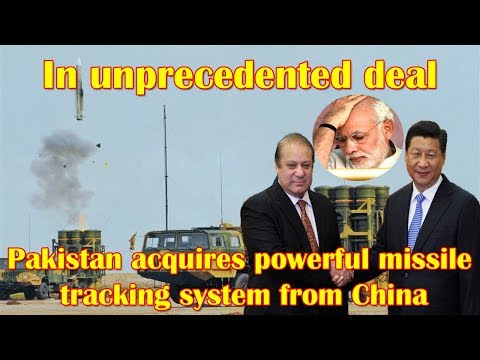 In unprecedented deal, Pakistan acquires powerful missile tracking system from China: Report
