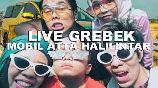 Grebek Mobil Atta Halilintar | Live Keseruan Saturday Afternoon bersama Gen Halilintar