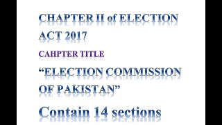 CHAPTER #2 ELECTION ACT 2017 ( ELECTION COMMISION OF PAKISTAN)