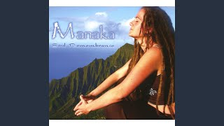 Provided to YouTube by CDBaby Open up & Receive · Manaka Soul Remem...