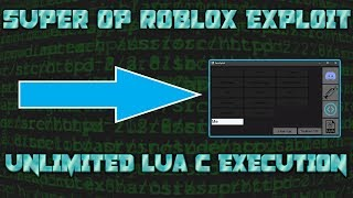 [NEW] OP FREE ROBLOX EXPLOIT | UNLIMITED LUA C (Working!)