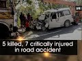 5 killed, 7 critically injured in road accident- Jharkhand News