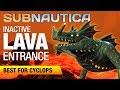 Inactive Lava Zone *BEST* Entrance | SUBNAUTICA