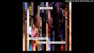 Lapalux feat. Kerry Leatham - Without You (Radio Edit)