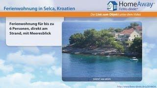 Dalmatien: Ferienwohnung für bis zu 6 Personen, direkt am Strand, mit - FeWo-direkt.de Video