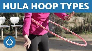 HULA HOOP for BEGINNERS - Hula hoop TYPES