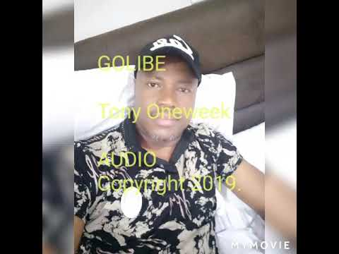 Download GOLIBE by Tony Oneweek