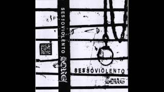 SESSOVIOLENTO - Crude Life ( alternate mix )