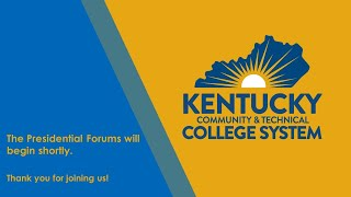 KCTCS Presidential Candidate Forums