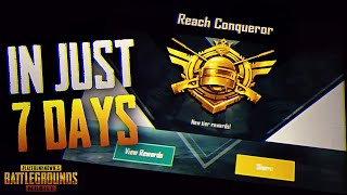 HOW TO GET CONQUEROR IN 7 DAYS - PUBG MOBILE 100% CORRECT ADVICE