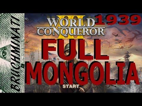 World Conqueror 3 Mongolia 1939 Conquest FULL
