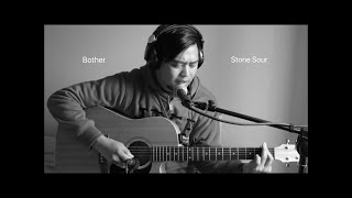 Bother Stone Sour | Acoustic Cover with chords