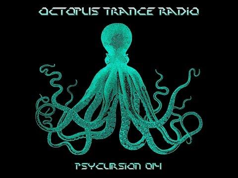 Octopus Trance Radio (OTR) Psycursion 014 March 2017 [PsyTrance Mix]