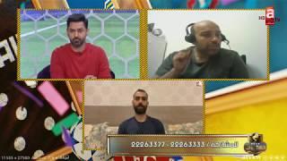 حلقة خاصة مع الناقد الرياضي محمد عواد.. وتحليل الدوريات الأوروبية