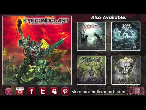"Eyeconoclast - ""Executioner (Slayer of the Light)"" (Official Track Stream)"