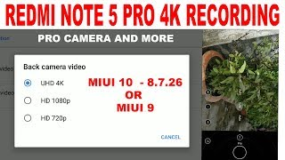 Redmi Note 5 Pro 4K Recording Without Bootloader Unlock, Pro Camera 120fps Slow Motion