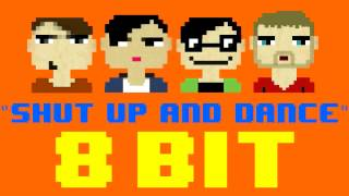 Shut Up and Dance (8 Bit Remix Cover Version) [Tribute to Walk The Moon] - 8 Bit Universe
