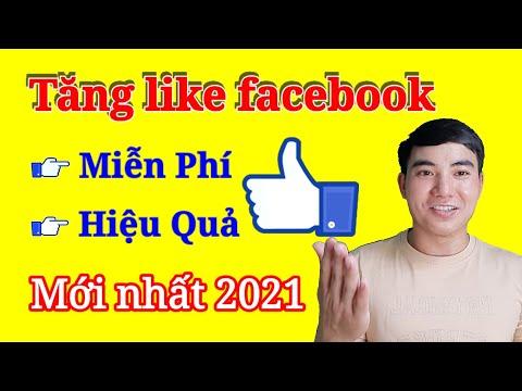 cách hack like facebook cho người khác - Cách hack like facebook mới nhất 2021 | Tăng like facebook miễn phí