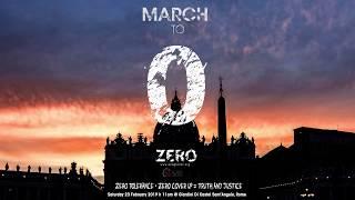 MARCH TO ZERO  Zero Abusi + Zero Insabbiamenti = Verità e Giustizia - ITA