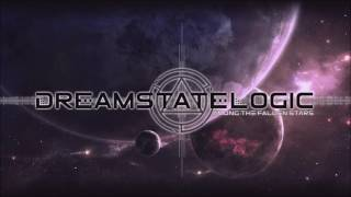 Dreamstate Logic - Among The Fallen Stars [ downtempo / psybient / electronic ]