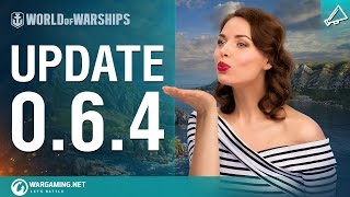 World of Warships - Game Update 0.6.4