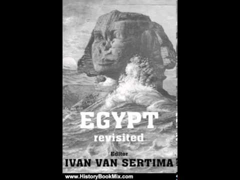 History Book Review: Egypt Revisited (Journal of African Civilizations,) by Ivan Van Sertima