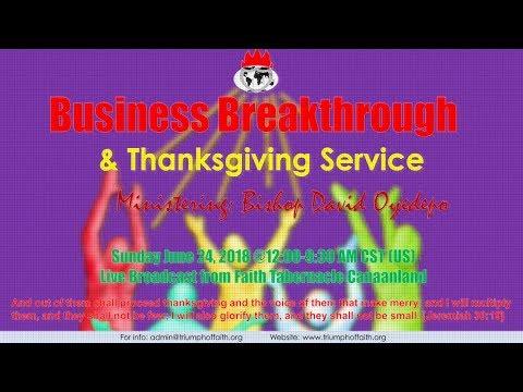 Business Breakthrough Banquet & Thanksgiving Service,June 24 2018