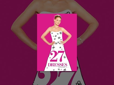 27 Dresses Mp3