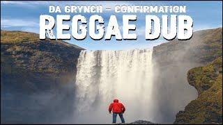 Da Grynch - Confirmation - Reggae Roots Dub