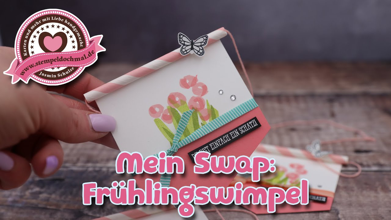 de74a61ae063e Mein Swap  Frühlingswimpel mit Produkten von Stampin  Up! - YouTube