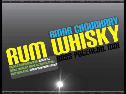 Rum Whisky [Bass Potential Mix]  Amar Choudhary