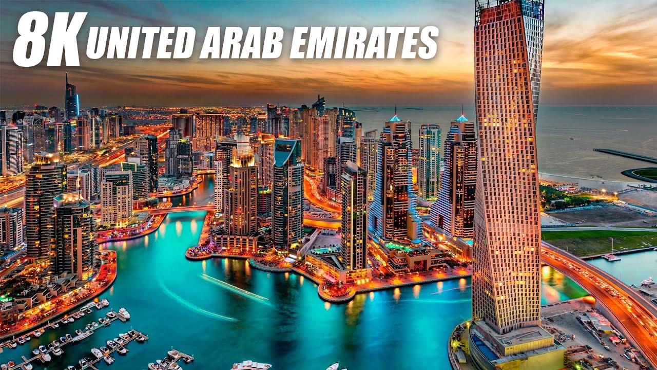 United Arab Emirates in 8K HDR 60FPS ULTRA HD