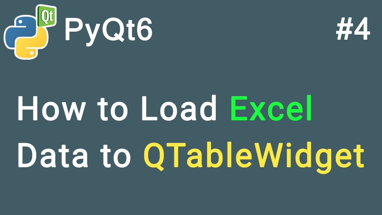 How to import Excel Data to a QTableWidget   PyQt6 Tutorial