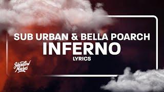 Sub Urban & Bella Poarch - INFERNO (Lyrics)