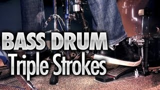 Bass Drum Triple Strokes - Free Drum Lessons(Get more free bass drum lessons: http://www.BassDrumSecrets.com/bootcamp/ . I finally got to film a video teaching bass drum triple strokes. After analyzing the ..., 2013-02-24T17:01:59.000Z)