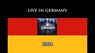 Edenbridge  - Live in Germany 2004 (FULL CONCERT)