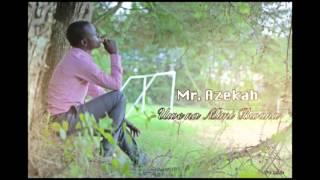 Mr Azekah uwe na mimi bwana prod Azekah