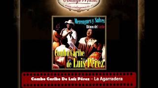 Combo Caribe De Luis Pérez – La Agarradera (Johnny Ventura)